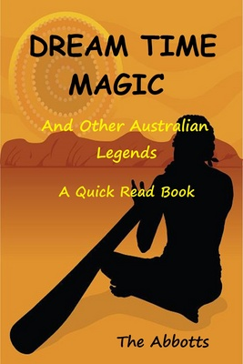Dream Time Magic and Other Australian Legends