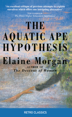Aquatic Ape Hypothesis